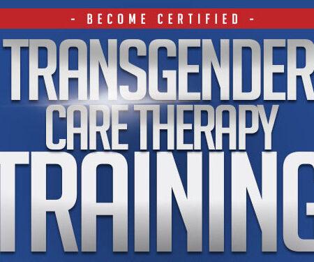 Feb. 24-27andApr. 21-24, 2022:</br>Transgender Care Therapist Training
