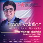 The TransEvolution of the Last Decade: Workshop Training
